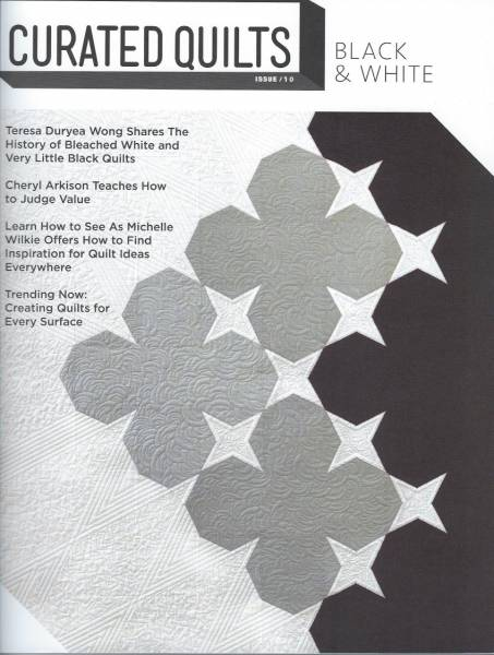 Curated Quilts BLACK & WHITE issue 10