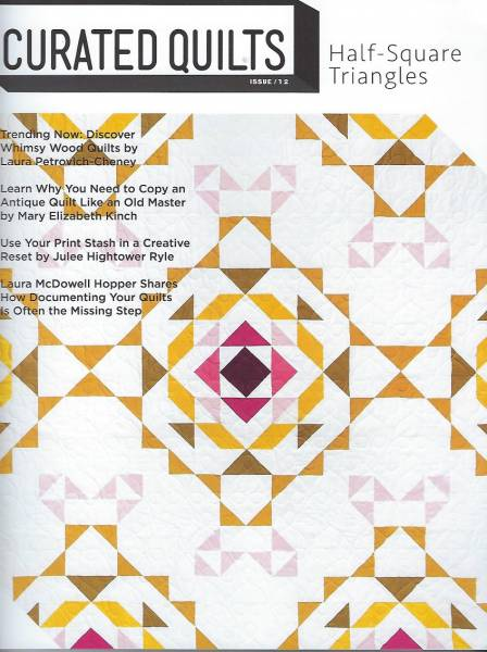 Curated Quilts HALF SQUARE TRANGLES issue 12